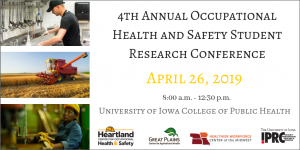 4th Annual Occupational Safety & Health Research Conference @ University of Iowa College of Public Health | Iowa City | Iowa | United States