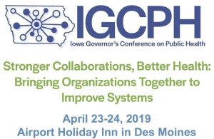 Iowa Governor's Conference on Public Health @ Holiday Inn Des Moines Airport | Des Moines | Iowa | United States