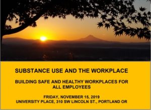 OHWC Fall Symposium: Substance Use and the Workplace @ University Place Conference Center | Portland | Oregon | United States