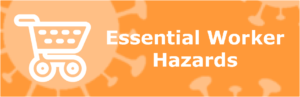 Essential Worker Hazards