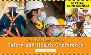 2021 East Central Iowa Safety and Health Conference @ Online